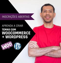 Aprenda a Criar Temas para WooCommerce